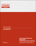 Foam-Control CLIMATE Weather Resistive Barriers Construction Manual Product Literature