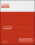 Foam-Control Nailbase Wall Construction Manual Product Literature
